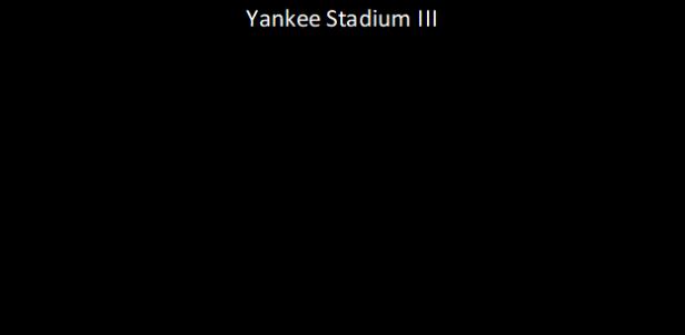 Yankee Stadium III